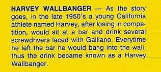 Harvey Wallbanger Story