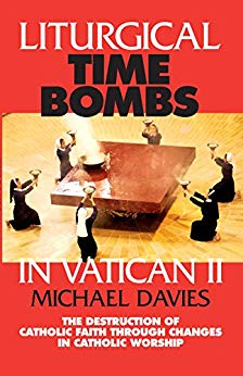 Michael Davies Liturgical Time Bombs